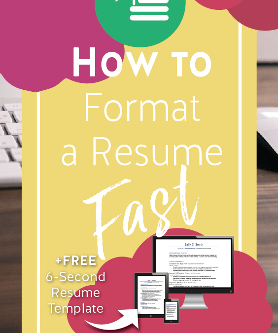 How to Format a Resume Fast – Example Resume Template