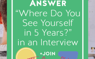 Where Do You See Yourself In 5 Years? – Interview Sample Answer