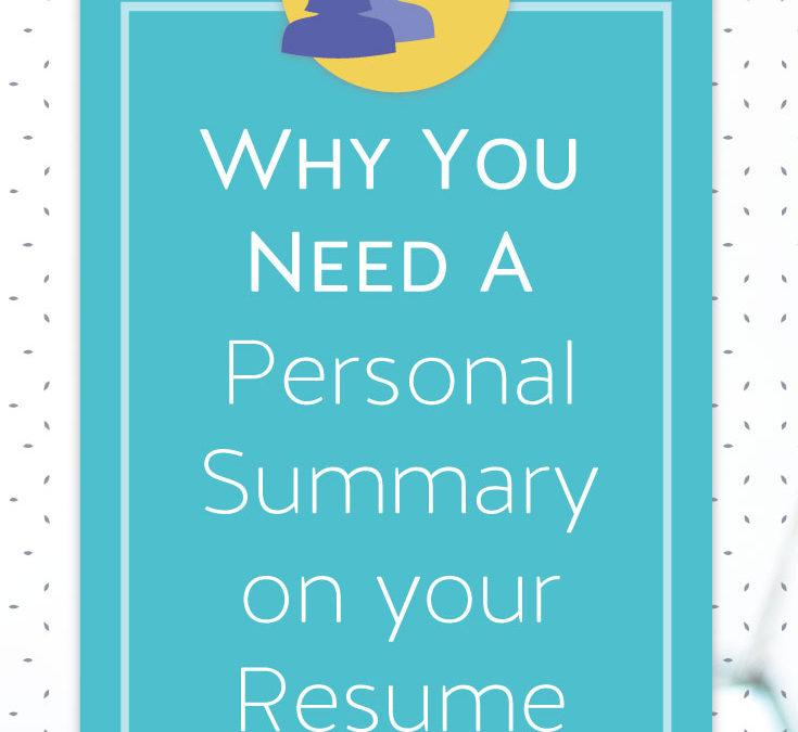 resume writing tip  u2013 personal summary on your resume